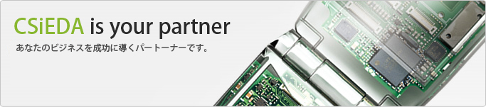 CSiEDA is your partner